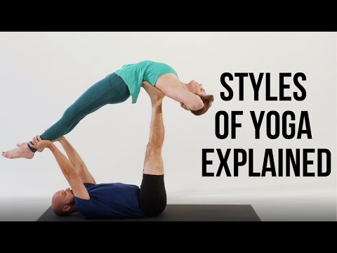 Styles of Yoga Explained | What Style is Best for You?