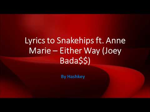 Lyrics for Either Way - Snakehips & Anne Marie