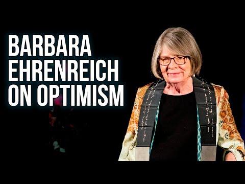 Barbara Ehrenreich on Optimism