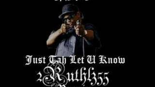Jus Tah Let U Know [2ruthl355 remix]
