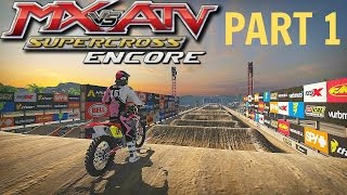 MX vs ATV Supercross Encore! - Gameplay/Walkthrough - Part 1 - PS4 Supercross Has Arrived!