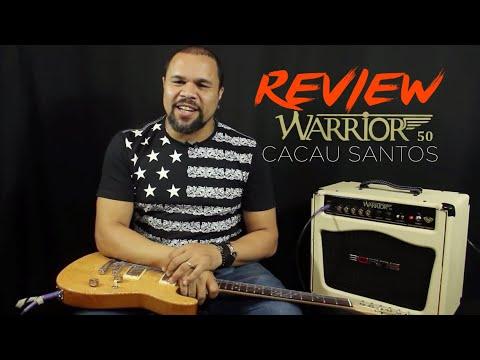 Review Warrior 50 Signature Cacau Santos - Borne Amplificadores