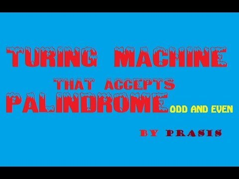 Turing Machine That Accept Palindrome Odd And Even Nepali Youtube