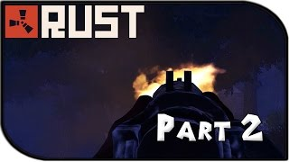 "Rust Gameplay Part 2 - ""Predator Tactics..."" (Royal Server)"