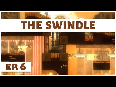 The Swindle - Ep. 6 - Into the Casino! - Let's Play - Game Introduction