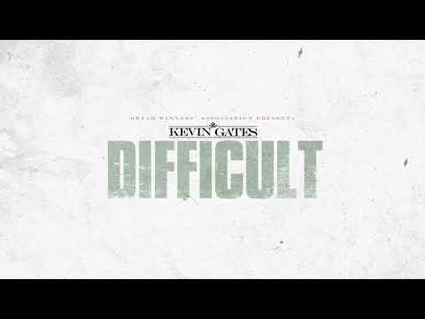Kevin Gates – Difficult [Official Audio]