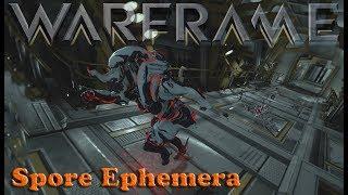 Warframe - Spore Ephemera