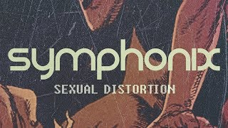 Symphonix - Sexual Distortion (Official Audio)