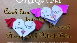 Nhac Vang | HD ♥Cách xếp trái tim có cánh phong cách Nhật Bản ♥ Origami heart with wings | HD ♥Cach xep trai tim co canh phong cach Nhat Ban ♥ Origami heart with wings