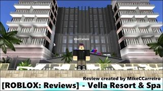 [ROBLOX: Reviews] - Vella Resort and Spa