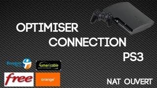 Optimiser connexion PS3 / NAT = ouvert |TUTO]