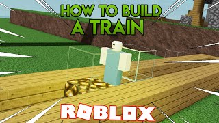HOW TO BUILD A *WORKING* TRAIN IN CREEPER CHAOS! (ROBLOX)
