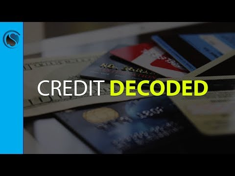 Credit Decoded: How Your Consumer, Business and Bank Credit