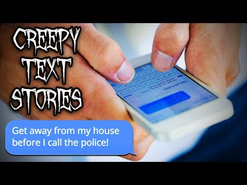 3 CREEPY TEXT MESSAGE STORIES