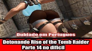 Detonando Rise of the Tomb Raider Parte 14 Dublado em Portugues