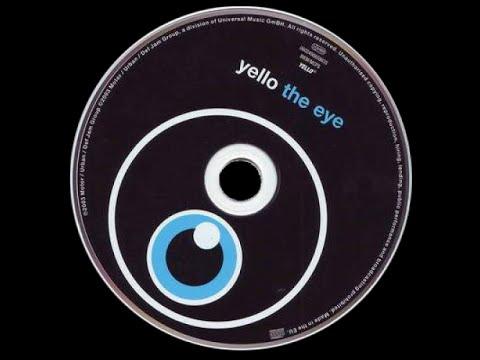 Yello ~ The Eye -- Full