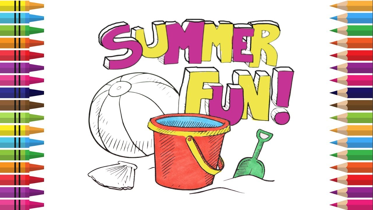 How to Draw SummerSummer Fun😎🌞, Coloring Summer Bucket, Ball Coloring  Book Summer, Videos for Kids