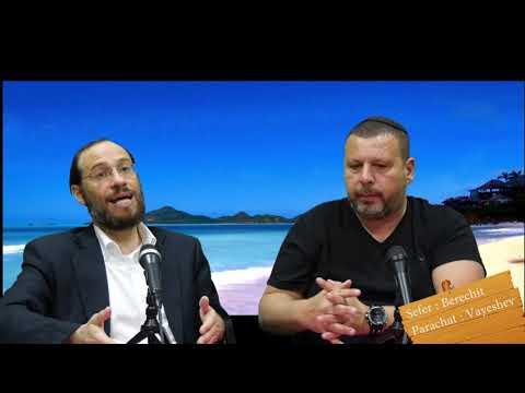 Sefer Berechit : PARACHAT VAYESHEV (9) avec le duo Rav Brand et Fabrice
