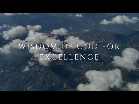 Wisdom Of God For Excellence