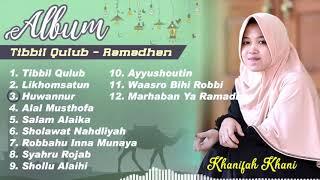 Download Adem..!!! Album Tibbil Qulub 12 Lagu Pilihan (Spesial Ramadhan) By Khani