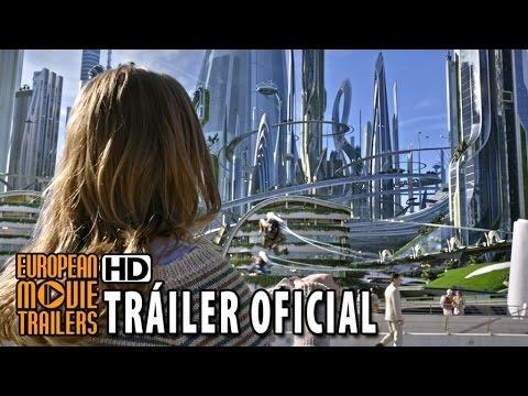 TOMORROWLAND El mundo del mañana Tráiler en español (2015) - George Clooney HD