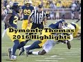 Dymonte Thomas 2016 Highlights