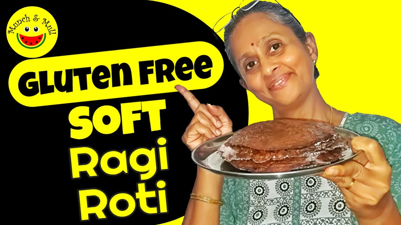 Soft Gluten free Ragi Roti | How to make Ragi Roti without Wheat Flour