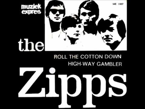 Roll The Cotton Down - The Zipps