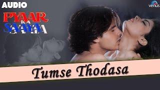Pyaar Ka Saaya : Tumse Thodasa Full Audio Song | Rahul Roy, Sheeba |