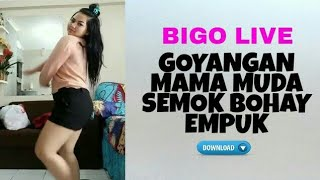 BIGO LIVE, Tante Semok Lagi Ngegoyang Pascol