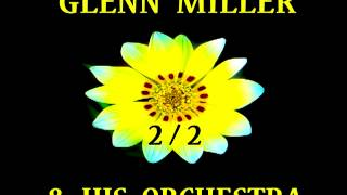 Glenn Miller - Beat Me Daddy, Eight to the Bar