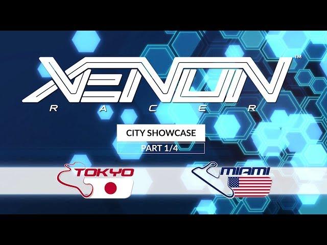 Xenon Racer  - City Showcase 1/4 | Miami + Tokyo