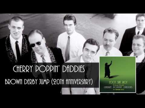 Cherry Poppin' Daddies - Brown Derby Jump [Audio Only]