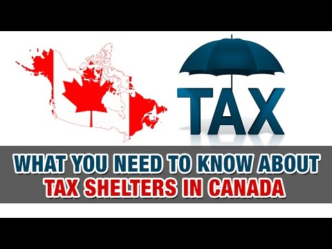 What you need to know about tax shelters in Canada - Tax Tip Weekly