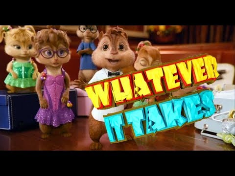 Alvin And The Chipmunks With The Song -Whatever  It Takes-