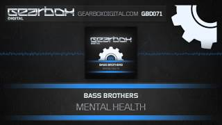 Bass Brothers - Mental Health [GBD071]
