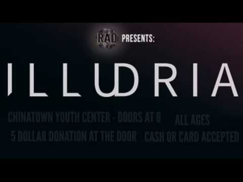 RAD (Recording Artist Distribution) Presents ILLUDRIA W/Special Guests