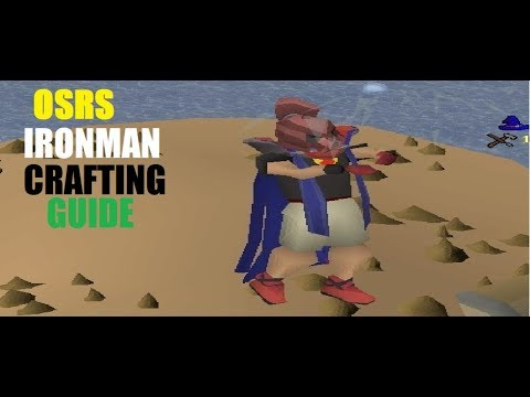 [OSRS] Efficient Ironman Crafting Guide Fast And Easy