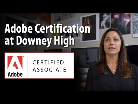 Adobe Certification at Downey High School - 2CPR Group & Bayha Group