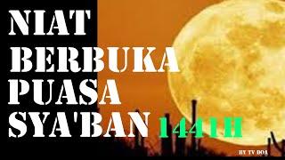 Gambar cover NIAT BERBUKA PUASA SYA'BAN 1441H 2020