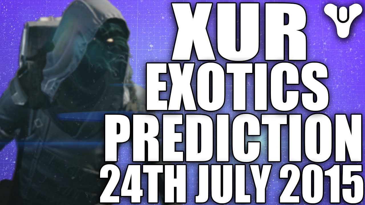 Best destiny primary weapons as of july 2015 - Destiny Xur S Exotics 24th July 2015 Predictions Did Xur Have Gjally Last Week