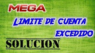 Solución: Limite de cuenta excedido en MEGA, |sin programas|