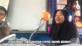 Syafa Wany - Imagination (Cover Shawn Mendes)