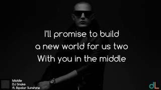 Middle DJ Snake ft Bipolar Sunshine (Lyrics) HD