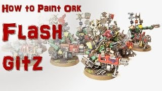 How to Paint Ork Flash Gitz