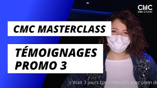 CMC Masterclass - La Promo 3 témoigne