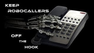 Tips To Keep Robocallers Off The Hook