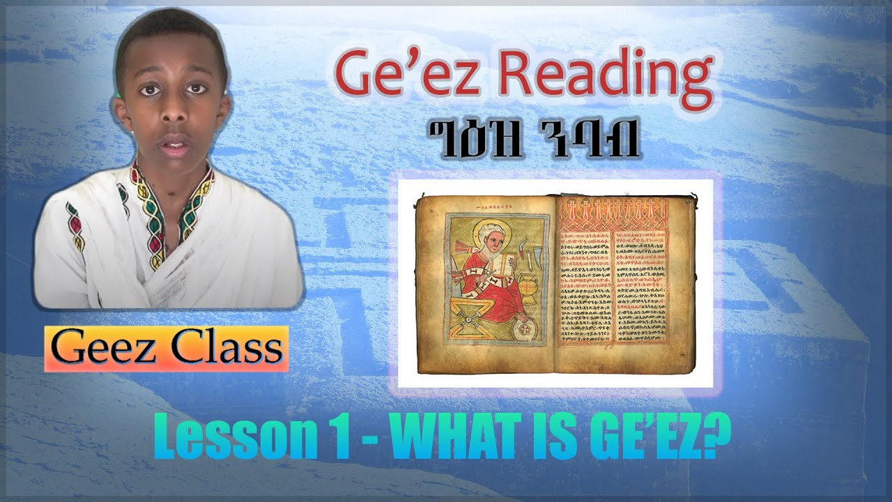 Download Ge'ez Reading - Introduction   What Is Ge'ez?