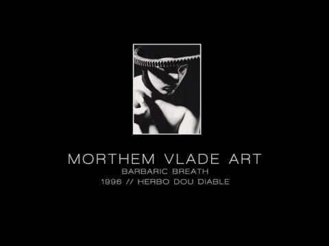 MORTHEM VLADE ART - Barbaric breath [