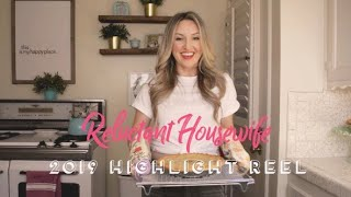 Reluctant Housewife 2019 Highlight Reel